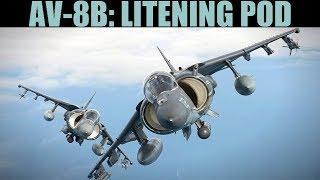 AV-8B Harrier: Litening TPOD Targeting Pod Tutorial | DCS WORLD