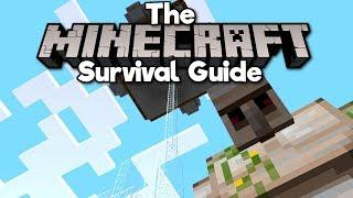Building an Iron Farm! ▫ The Minecraft Survival Guide (Tutorial Lets Play) [Part 52]