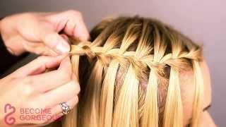 Waterfall Braid Tutorial - Become Gorgeous