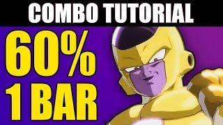 Dragon Ball FighterZ - GOLD FRIEZA 60% Combo Tutorial - 1 Bar!