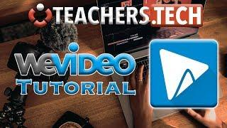 WeVideo - Detailed Tutorial