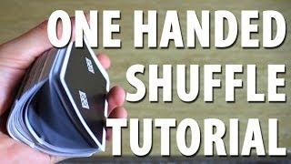 One Handed Shuffle - TUTORIAL