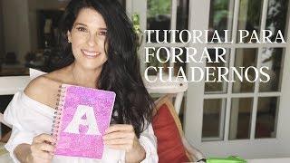 Tutorial para forrar cuadernos| Martha Debayle