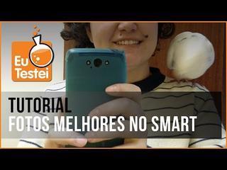 Como Tirar Melhores Fotos Com O Smartphone - Vídeo Tutorial EuTestei Brasil