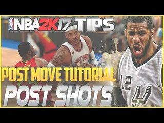 NBA 2K17 Tips: Post Move Tutorial Pt 2 - Post Shots