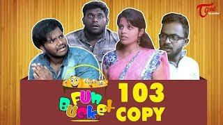 Fun Bucket | 103rd Episode | Funny Videos | Harsha Annavarapu | Comedy Web Series