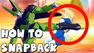 HOW TO PERFORM A SNAPBACK TUTORIAL | Dragon Ball FighterZ
