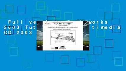 Full version  Solidworks 2003 Tutorial and Multimedia CD 2003  For Kindle