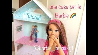Tutorial Come creare una casa per le Barbie 1°parte (speciale 3K)