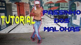 1º Tutorial do Ano #8 - Passinho dos Maloka (Fuzer Dance)