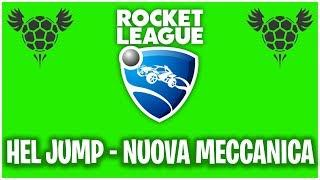 HEL-JUMP TUTORIAL - Rocket League TUTORIAL ITA [#27]