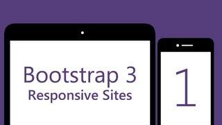 Bootstrap 3 Tutorials - # 1 - Build A Responsive Bootstrap 3 Site