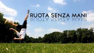 Ruota Senza Mani Tutorial - Italiano [ How To Do An Aerial ]