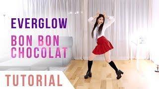 EVERGLOW - 'Bon Bon Chocolat' Dance Tutorial (Explanation + Mirrored) | Ellen and Brian