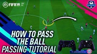 FIFA 19 PASSING TUTORIAL - COMPLETE GUIDE TO PERFECT PASSING | ALL NEW FEATURES