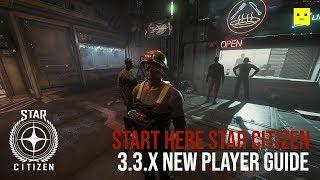 Star Citizen 3.3.x Quick Start Guide & New Player Tutorial