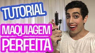 TUTORIAL: Como fazer a Maquiagem Perfeita - JONATHAN NEMER