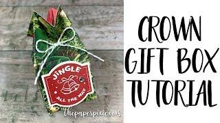 Crown Gift Box Tutorial