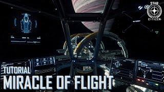 Star Citizen: Tutorial - The Miracle of Flight | Part 4