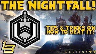 Nightfall Tutorial: The Arms Dealer (Week 1) Destiny 2