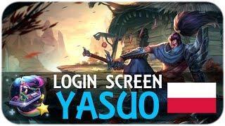 Yasuo - Login Screen [Polski]