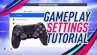 FIFA 19 TUTORIAL - BEST CONTROLS, CAMERA VIEW, & GAMEPLAY SETTINGS FOR MORE WINS!