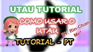 【Tutorial】-Como Usar O UTAU (básico) - 【EM PORTUGUÊS - BR】 + Download Links