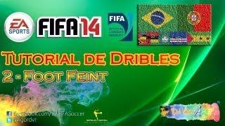 FIFA 14 - Tutorial De Dribles 2 - Foot Feint - NOVA SKILL | PORTUGUÊS