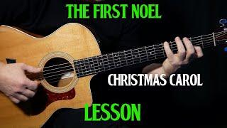 "how to play ""The First Noel"" on guitar 
