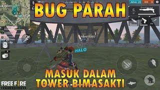 Tutorial BUG Masuk Dalam TOWER Bimasakti (PARAH) - Free Fire Indonesia