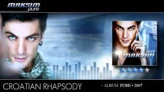 Maksim • Croatian Rhapsody (Pure)