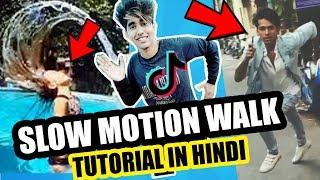 SLOW MOTION WALK TIK TOK MUSICALLY TUTORIAL IN HINDI | HOW TO MAKE SLOW MOTION WALK IN ANDROID