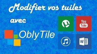 Comment Changer Les Tuiles ModernUI Avec Oblytile | TUTORIEL FRANCAIS