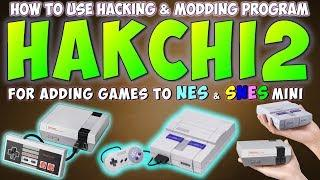 How To use Hakchi2 Tutorial | Mod / Hack NES & SNES Mini Classic & Add More Games (READ DESCRIPTION)