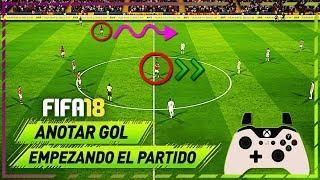 COMO MARCAR GOL EMPEZANDO el PARTIDO en FIFA 18!!! - TUTORIAL