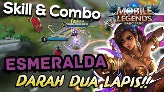 SKILL & COMBO ESMERALDA - TUTORIAL ESMERALDA MOBILE LEGENDS INDONESIA