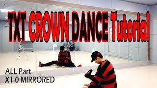 [Dance Tutorial] TXT - CROWN (Count + Mirrored) full dance tutorial
