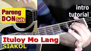 ITULOY MO LANG SIAKOL (opm band) intro guitar tutorial