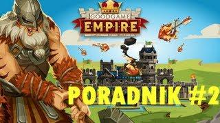 Goodgame Empire PL - Poradnik #2 - Podstawy Gry