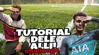#delechallenge : TUTORIAL DELE ALLI challenge!