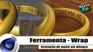 Ferramenta Wrap [Gravação Em Aliança]  Tutorial Cinema 4D / Português - F.P
