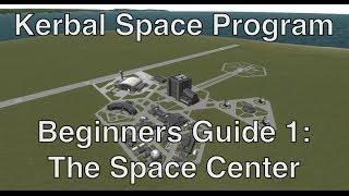 Kerbal Space Program - Tutorial For Beginners 1 - Building, Flying, Acquiring Science