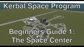 Kerbal Space Program - Tutorial For Beginners 1 - Building, Flying, Acquiring Science