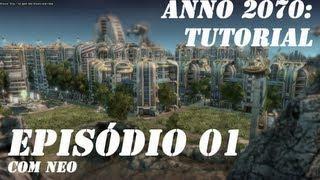 Anno 2070 - Tutorial Parte 01 [Português-BR]