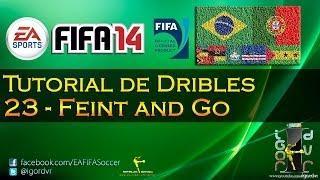 FIFA 14 - Tutorial De Dribles 23 - Feint And Go | PORTUGUÊS