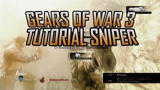 Gears Of War 3 - Sniper Tutorial (Trucos&Tips) En Español