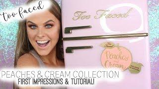 Too Faced Peaches and Cream Collection! | First Impression & Tutorial!