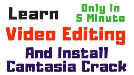 Video Editing Tutorials with Camtasia Crack