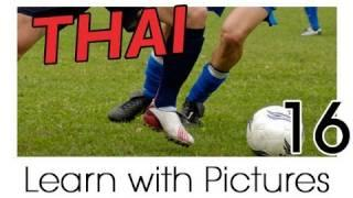 Learn Thai With Pictures -- Play Ball! Sports Names In Thai