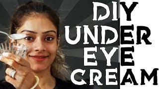 DIY Under Eye Cream | Remove Under Eyes Darkness | Eye Care Tutorial | Foxy Makeup Tutorials